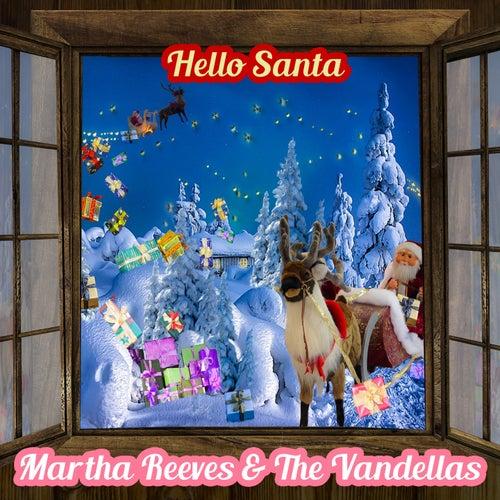 Hello Santa de Martha and the Vandellas