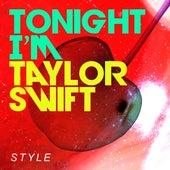Style von Tonight i'm Taylor
