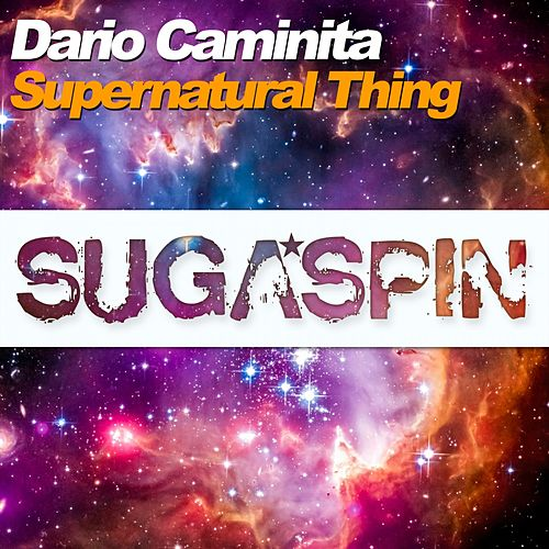 Supernatural Thing by Dario Caminita