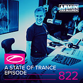 A State Of Trance Episode 822 by Various Artists