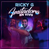 Imitadora (En Vivo) by Ricky G