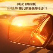 Thrill of the Chase (Radio Edit) van Lucas Hamming