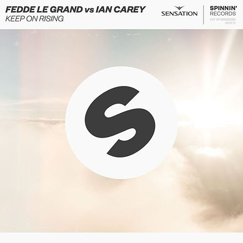 Keep On Rising by Fedde Le Grand