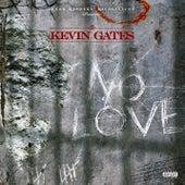 No Love von Kevin Gates