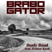 Dusty Road (feat. Franxo Kash) by Brabo Gator