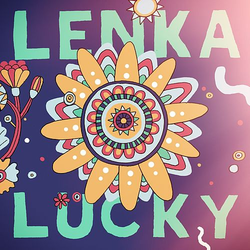 Lucky by Lenka
