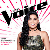 American Woman (The Voice Performance) by Jozy Bernadette