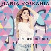 Ich seh nur dich von Maria Voskania