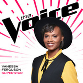 Superstar (The Voice Performance) by Vanessa Ferguson