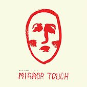 Mirror Touch by The Wild Ones