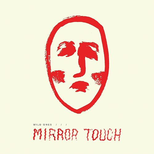 Mirror Touch de The Wild Ones