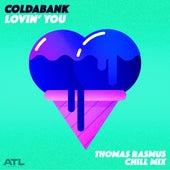 Lovin' You (Thomas Rasmus Chill Mix) von Coldabank