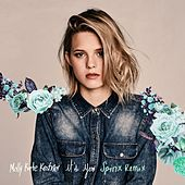 It's You (Spirix Remix) von Molly Kate Kestner