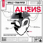 Aliens by Trav Piper Brillz