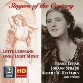 Singers of the Century: Lotte Lehmann Sings Light Music (Remastered 2017) de Various Artists
