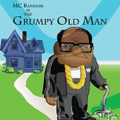 Grumpy Old Man by MC Random