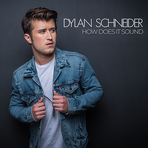 How Does It Sound by Dylan Schneider