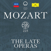 Mozart 225 - The Late Operas by Various Artists