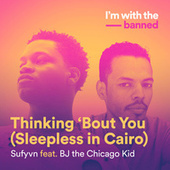 Thinking 'Bout You (Sleepless In Cairo) de Sufyvn