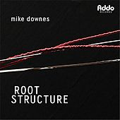 Root Structure by Mike Downes
