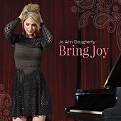 Bring Joy by Jo Ann Daugherty