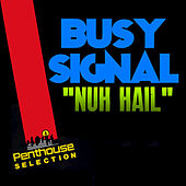Nuh Hail by Busy Signal