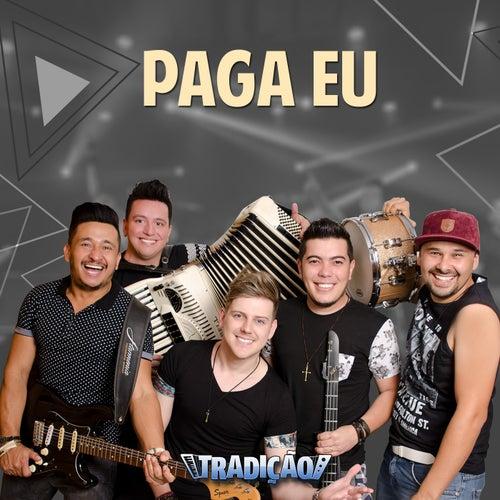 Paga Eu by Grupo Tradição