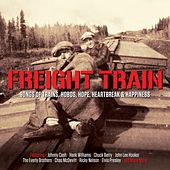 Freight Train by Various Artists
