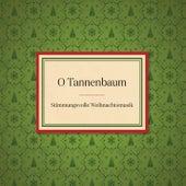 O Tannenbaum von Various Artists