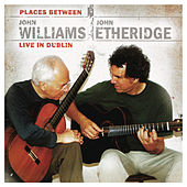 John Williams & John Etheridge: Places Between de Various Artists