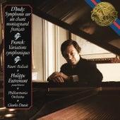 D'Indy: Symphonie sur un chant montagnard français - Franck: Variations symphoniques - Fauré: Ballade de Philippe Entremont