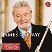 The Essential James Galway by James Galway