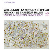 Chausson: Symphony in B-Flat Major, Op. 20 - Franck: Le Chasseur maudit, FWV 44 by Charles Munch