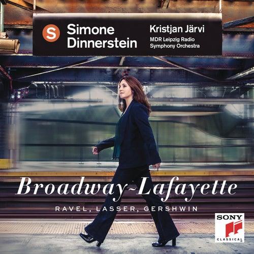 Broadway - Lafayette (Ravel, Lasser, Gershwin) by Simone Dinnerstein