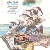 Beethoven: Piano Sonatas Nos. 16-18, Op. 31 - Gould Remastered by Glenn Gould