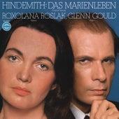 Hindemith: Das Marienleben - Gould Remastered by Roxolana Roslak