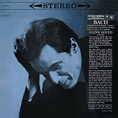 Bach: Italian Concerto in F Major, BWV 971; Partitas Nos. 1 & 2, BWV 825 & 826 ((Gould Remastered)) by Glenn Gould