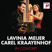 Lavinia Meijer & Carel Kraayenhof in Concert by Various Artists