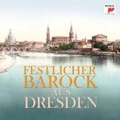 Musik aus Dresden von Various Artists