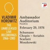 Vladimir Horowitz in Recital at Ambassador College, Pasadena, February 29, 1976 by Vladimir Horowitz