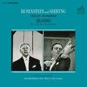 Brahms: Violin Sonata No. 2 in A Major, Op. 100 & No. 3 in D Minor, Op. 108 by Arthur Rubinstein