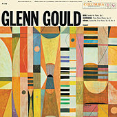 Berg: Piano Sonata, Op. 1 - Schoenberg: Three Piano Pieces, Op. 11 - Krenek: Piano Sonata No. 3, Op. 92, No. 4 ((Gould Remastered)) by Glenn Gould
