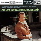 Lehar: Der Graf von Luxemburg (Highlights) by Robert Stolz