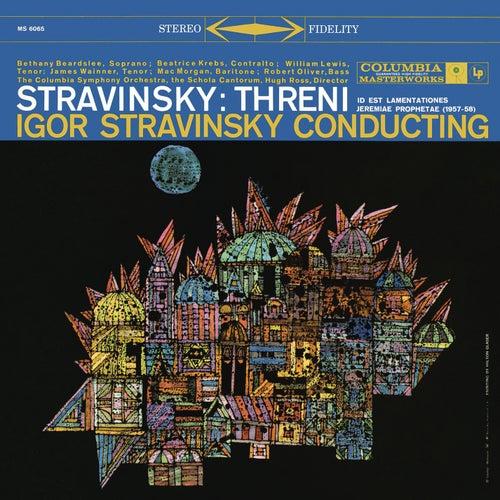 Stravinsky: Threni von Igor Stravinsky