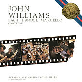 John Williams Plays Bach, Händel and Marcello Concertos by John Williams