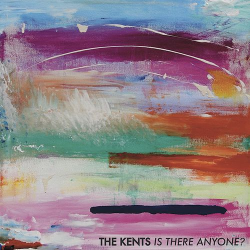 Is There Anyone? by The Kents