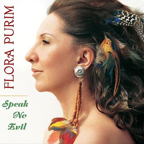Speak No Evil by Flora Purim