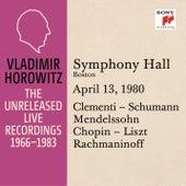 Vladimir Horowitz in Recital at Symphony Hall, Boston, April 13, 1980 by Vladimir Horowitz
