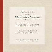 Vladimir Horowitz live at Carnegie Hall - Recital November 23, 1975: Schumann, Rachmaninoff, Liszt, Chopin & Moszkowski by Various Artists
