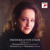 Frederica von Stade Sings Highlights from Humperdinck, Thomas and Massenet de Various Artists